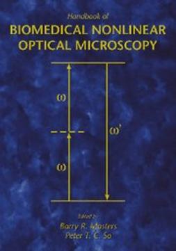 Masters, Barry R. - Handbook of Biomedical Nonlinear Optical Microscopy, ebook