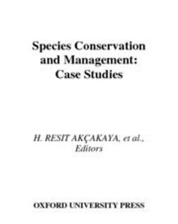 Akcakaya, H. Resit - Species Conservation and Management : Case Studies includes CD-ROM, ebook