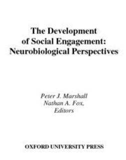 Fox, Nathan A. - The Development of Social Engagement : Neurobiological Perspectives, ebook