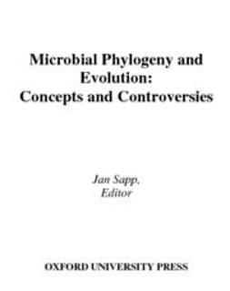 Sapp, Jan - Microbial Phylogeny and Evolution : Concepts and Controversies, ebook