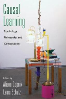 Gopnik, Alison - Causal Learning: Psychology, Philosophy, and Computation, ebook