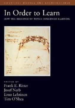 Lehtinen, Erno - In Order to Learn : How the Sequence of Topics Influences Learning, ebook