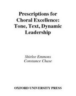 Chase, Constance - Prescriptions for Choral Excellence, e-bok