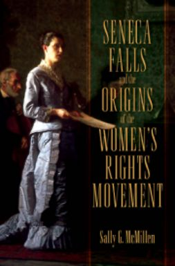 McMillen, Sally - Seneca Falls and the Origins of the Women's Rights Movement, ebook