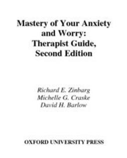 Barlow, David H. - Mastery of Your Anxiety and Worry (MAW) : Therapist Guide, ebook