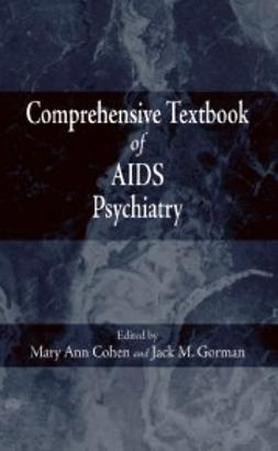 Cohen, Mary Ann - Comprehensive Textbook of AIDS Psychiatry, ebook