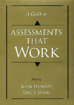 Hunsley, John - A Guide to Assessments That Work, e-bok