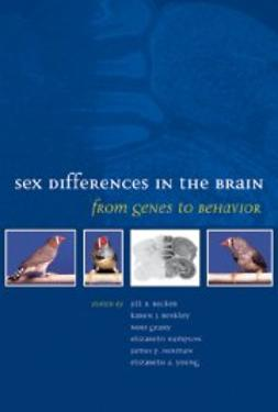 Becker, Jill B. - Sex Differences in the Brain: From Genes to Behavior, e-bok