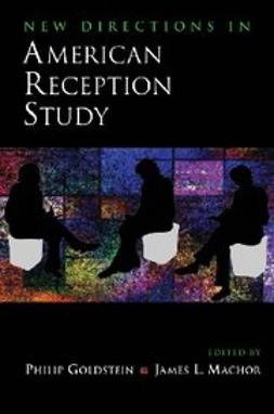 Goldstein, Philip - New Directions in American Reception Study, ebook