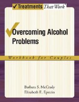 , Epstein, Elizabeth E. - Couples Therapy for Alcohol Use Problems : A Cognitive-Behavioral Treatment Program Workbook, ebook