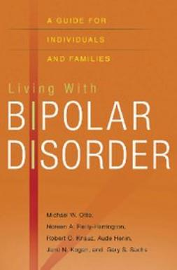 Henin, Aude - Living with Bipolar Disorder : A Guide for Individuals and Families, ebook