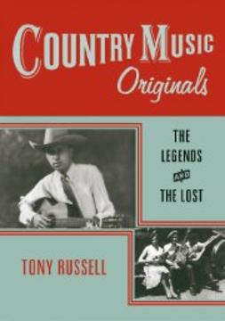 Russell, Tony - Country Music Originals: The Legends and the Lost, ebook