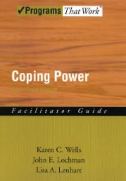Lenhart, Lisa - Coping Power: Parent Group Facilitator's Guide, ebook