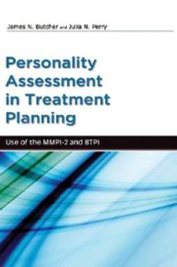 Butcher, James - Personality Assessment in Treatment Planning : Use of the MMPI-2 and BTPI, ebook