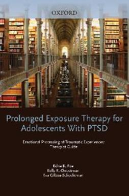 Chrestman, Kelly R. - Prolonged Exposure Therapy for Adolescents with PTSD Therapist Guide, ebook