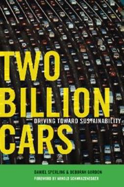 Gordon, Deborah - Two Billion Cars : Driving Towards Sustainability, ebook