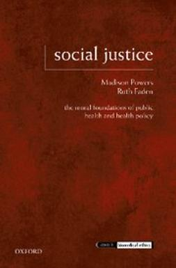 Faden, Ruth - Social Justice : The Moral Foundations of Public Health and Health Policy, e-bok