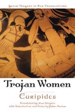 Burian, Peter - Trojan Women, ebook