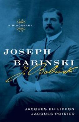 Philippon, Jacques MD - Joseph Babinski A Biography, ebook