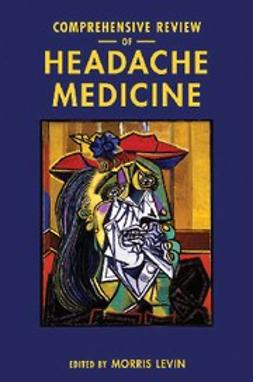 , Levin, Morris - Comprehensive Review of Headache Medicine, ebook