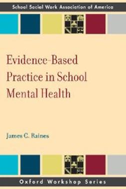 Raines, James C - Evidence Based Practice in School Mental Health, ebook