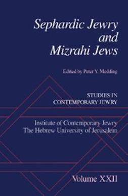 Medding, Peter Y. - Sephardic Jewry and Mizrahi Jews : Vol # XXII, ebook