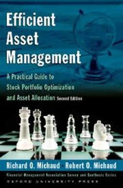 Michaud, Richard O. - Efficient Asset Management : A Practical Guide to Stock Portfolio Optimization and Asset Allocation Includes CD, ebook
