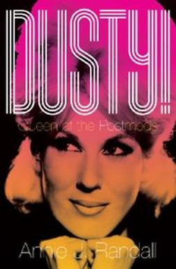 Randall, Annie J. - Dusty! : Queen of the Postmods, ebook
