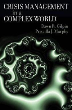 Gilpin, Dawn R. - Crisis Management in a Complex World, ebook