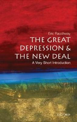 Rauchway, Eric - The Great Depression and the New Deal: A Very Short Introduction, ebook