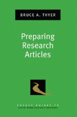 Thyer, Bruce A. - Preparing Research Articles, e-kirja