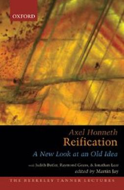 Honneth, Axel - Reification : A New Look At An Old Idea, ebook