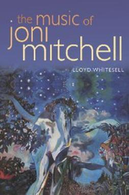 Whitesell, Lloyd - The Music of Joni Mitchell, ebook