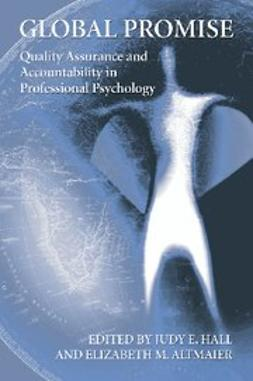 Altmaier, Elizabeth - Global Promise: Quality Assurance and Accountability in Professional Psychology, ebook