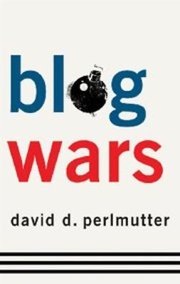 Perlmutter, David D. - Blogwars, ebook