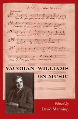 Manning, David - Vaughan Williams on Music, e-bok