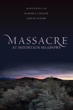 Leonard, Glen M. - Massacre at Mountain Meadows, e-bok