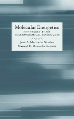 Piedade, Manuel Minas da - Molecular Energetics : Condensed-Phase Thermochemical Techniques, ebook