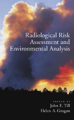 Grogan, Helen A. - Radiological Risk Assessment and Environmental Analysis, ebook