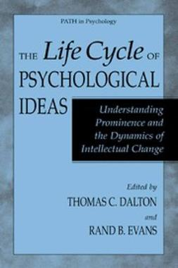 Dalton, Thomas C. - The Life Cycle of Psychological Ideas, ebook