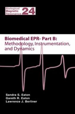 Biomedical EPR, Part B: Methodology, Instrumentation, and Dynamics