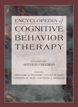 Felgoise, Stephanie H. - Encyclopedia of Cognitive Behavior Therapy, ebook