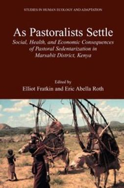 Fratkin, Elliot - As Pastoralists Settle, ebook