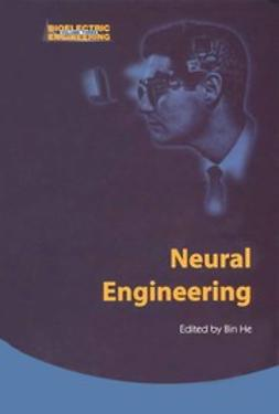 He, Bin - Neural Engineering, ebook
