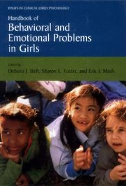 Bell, Debora J. - Handbook of Behavioral and Emotional Problems in Girls, ebook