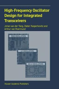 Kasperkovitz, Dieter - High-Frequency Oscillator Design for Integrated Transceivers, ebook
