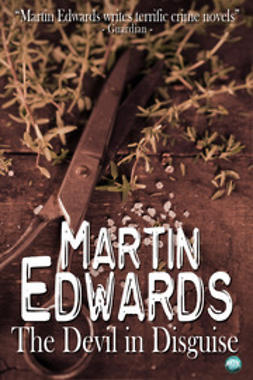 Edwards, Martin - The Devil in Disguise, ebook