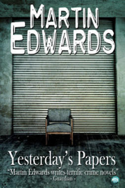 Edwards, Martin - Yesterday's Papers, ebook