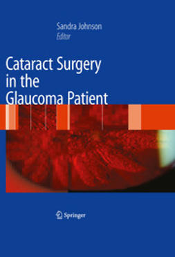 Johnson, Sandra M. - Cataract Surgery in the Glaucoma Patient, ebook