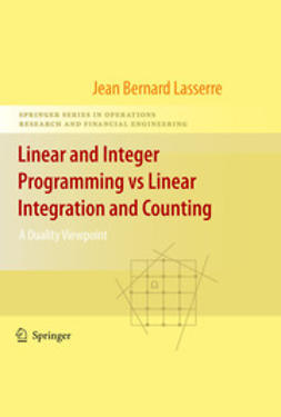 Lasserre, Jean-Bernard - Linear and Integer Programming vs Linear Integration and Counting, ebook
